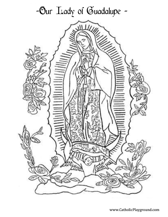Our Lady of Guadalupe Coloring Page | Catholic Playground