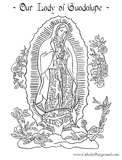 Our Lady of Guadalupe coloring page: December 12th – Catholic Playground