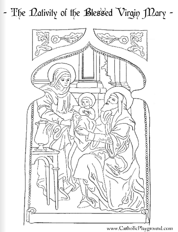 Nativity of the Blessed Virgin Mary Coloring Page September 8th