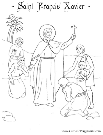 Saint Francis Xavier Coloring Page December 3rd Catholic Playground
