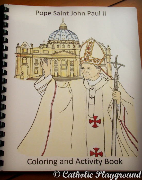 Pope John Paul Ii Coloring And Activity Book Catholic Playground