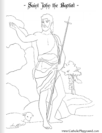Saint John the Baptist coloring page: June 24th - Catholic ...